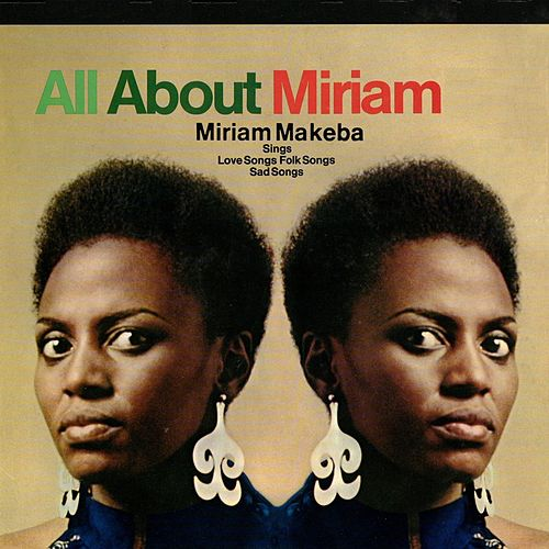 All About Miriam by Miriam Makeba