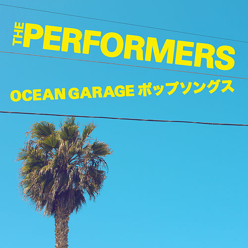 Ocean Garage de The Performers