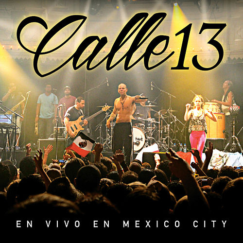 En Vivo En Mexico City (Live) de Calle 13