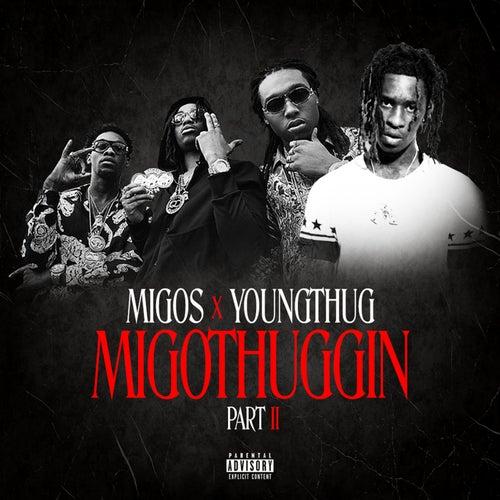 MigoThuggin - Part II von Migos