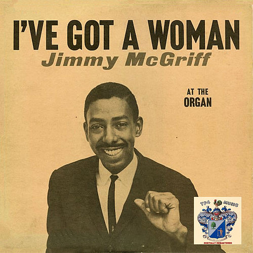 I've Got a Woman de Jimmy McGriff