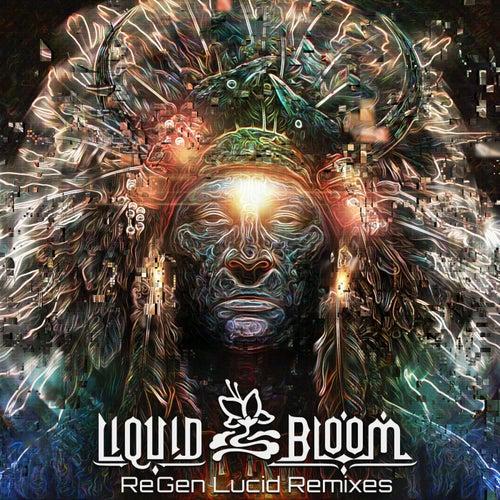 ReGen Lucid Remixes - EP by Liquid Bloom