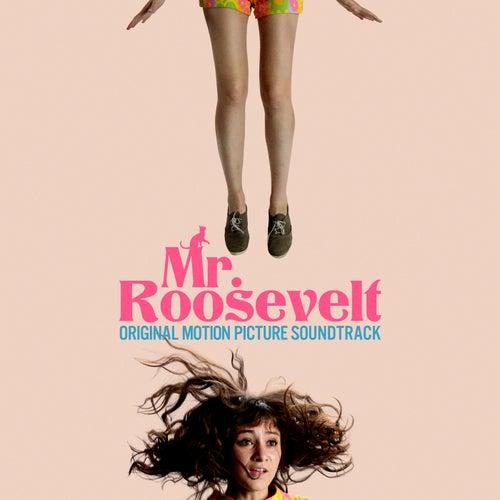 Mr. Roosevelt (Original Motion Picture Soundtrack) by Various Artists
