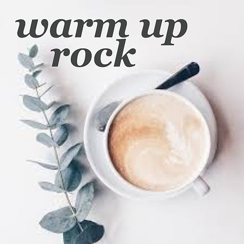 Warm Up Rock by Various Artists