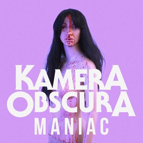 Maniac von Kamera Obscura