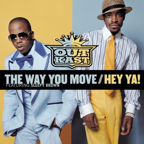 The Way You Move / Hey Ya! de Outkast