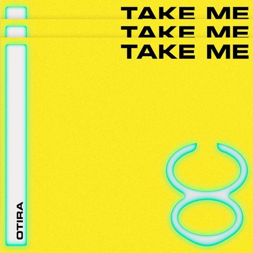 Take Me by Otira