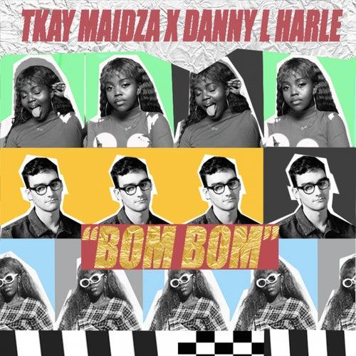 Bom Bom von Tkay Maidza & Danny L Harle