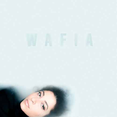 Only Love by Wafia