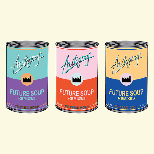 Future Soup Remixes de Autograf