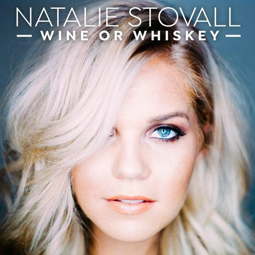 Wine or Whiskey de Natalie Stovall