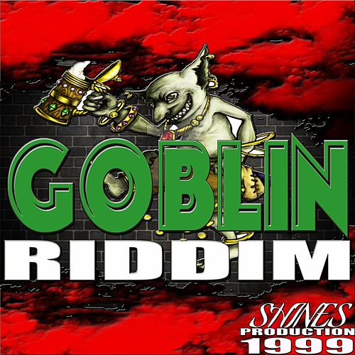 Goblin Riddim de Various Artists
