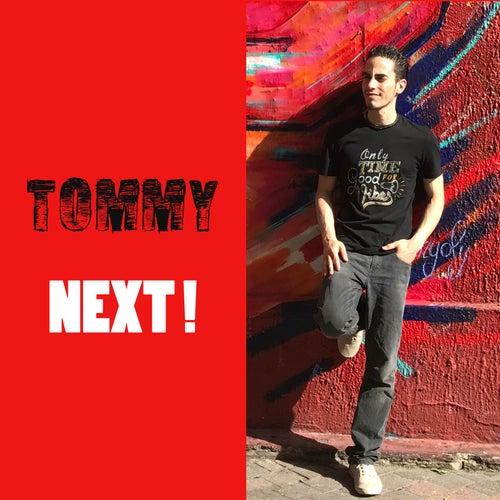 Next! von Tommy