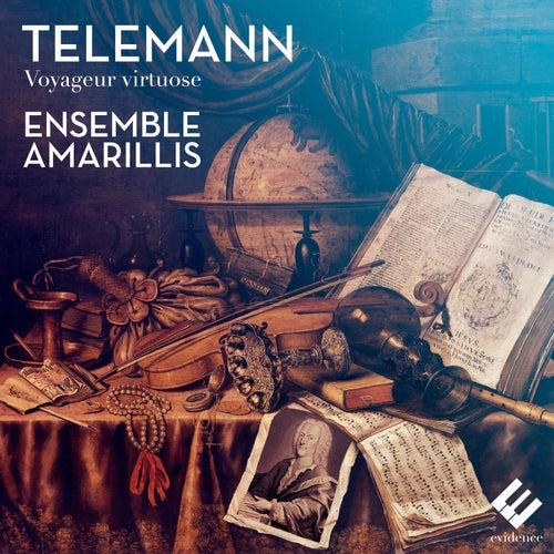 Telemann: Voyageur virtuose von Ensemble Amarillis