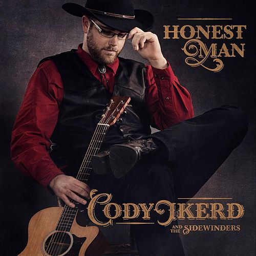 Honest Man de Cody Ikerd and the Sidewinders