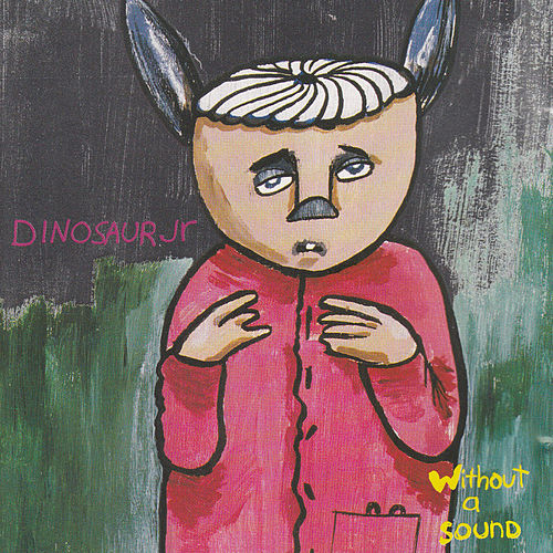Without a Sound von Dinosaur Jr.