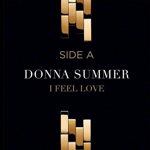 I Feel Love (Summer '77 Re-Eq '95) by Donna Summer