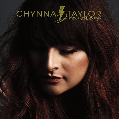 Dreamers by Chynna Taylor
