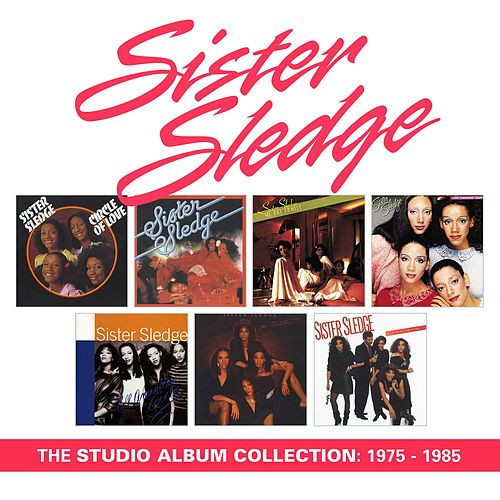 The Studio Album Collection: 1975 - 1985 by Sister Sledge