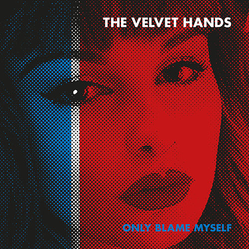 Only Blame Myself de The Velvet Hands