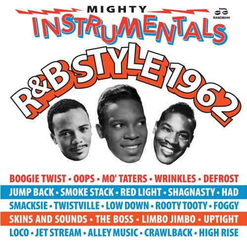 Mighty Instrumentals R&B-Style 1962 Vol. 1 de Various Artists