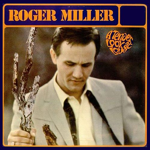 A Tender Look At Love von Roger Miller