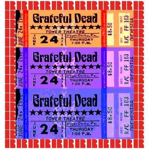 Tower Theater, Upper Darby, Pa. June 24th, 1976 de Grateful Dead