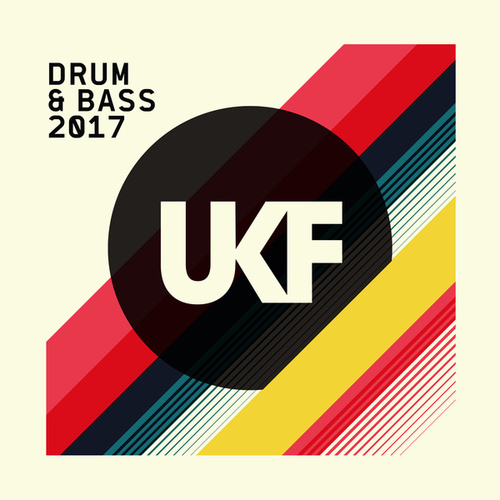 UKF Drum & Bass 2017 von Various Artists