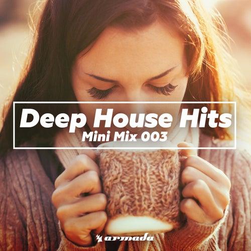 Deep House Hits (Mini Mix 003) - Armada Music de Various Artists