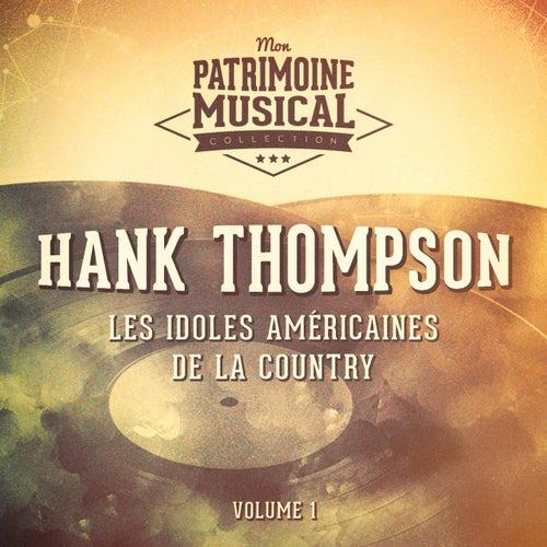 Les Idoles Américaines De La Country: Hank Thompson, Vol. 1 de Hank Thompson