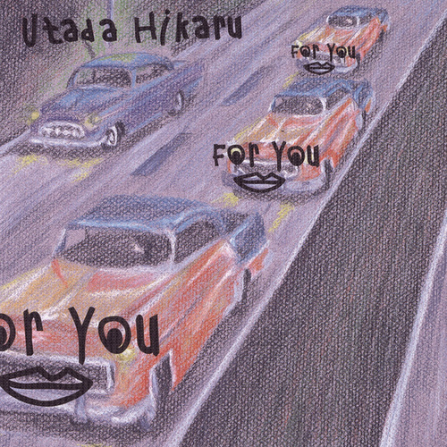 For You / Time Limit by Hikaru Utada