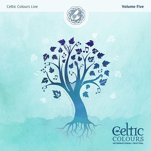 Celtic Colours Live, Vol. 5 by Various Artists