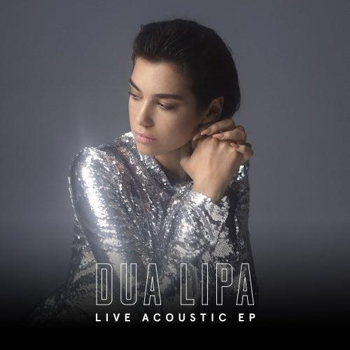 Live Acoustic EP fra Dua Lipa