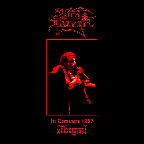 In Concert 1987: Abigail von King Diamond