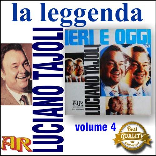 La Leggenda, pt. 4, Ieri, Oggi von Luciano Tajoli