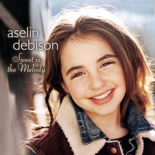 Sweet is the Melody von Aselin Debison