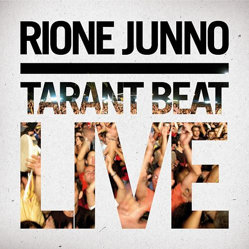 Tarant Beat Live de Rione Junno