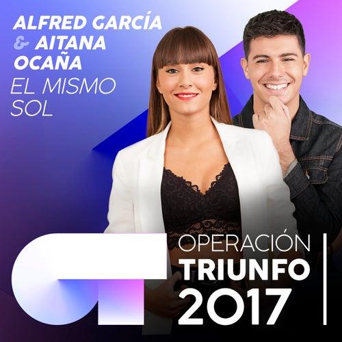 El Mismo Sol (Operación Triunfo 2017) de Aitana Ocaña