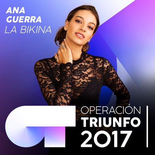 La Bikina (Operación Triunfo 2017) de Ana Guerra