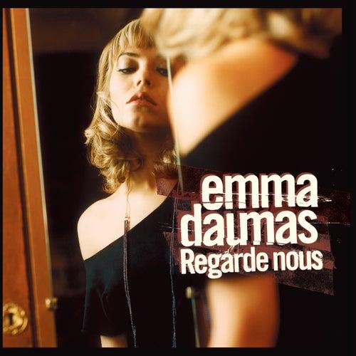 Regarde-nous van Emma Daumas