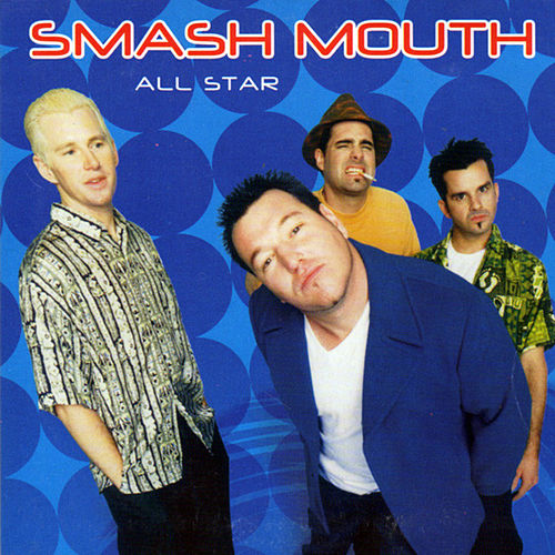 All Star by Smash Mouth