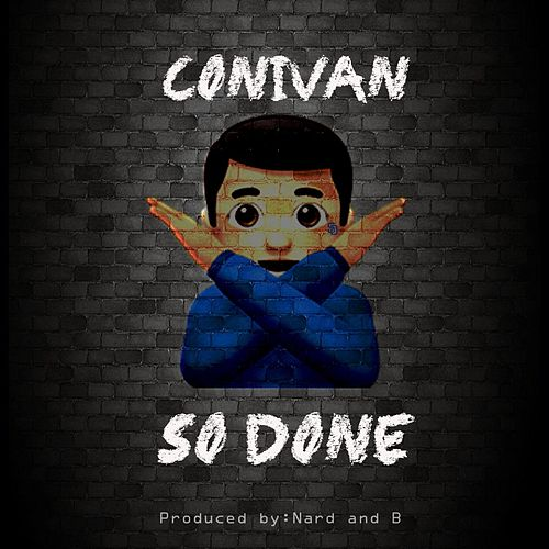 So Done by Conivan