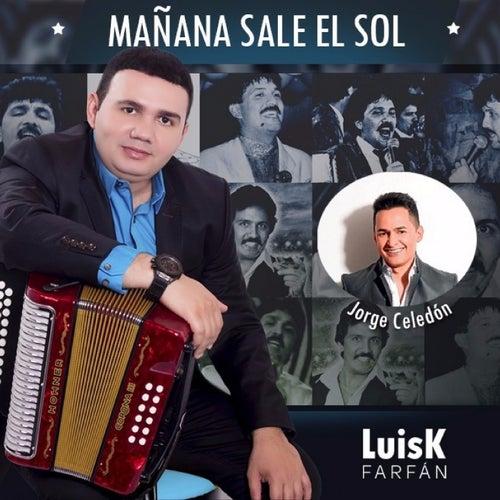 Mañana Sale el Sol von LuisK Farfán