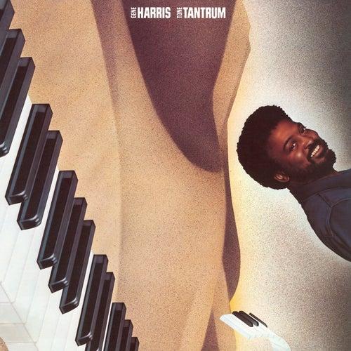 Tone Tantrum by Gene Harris