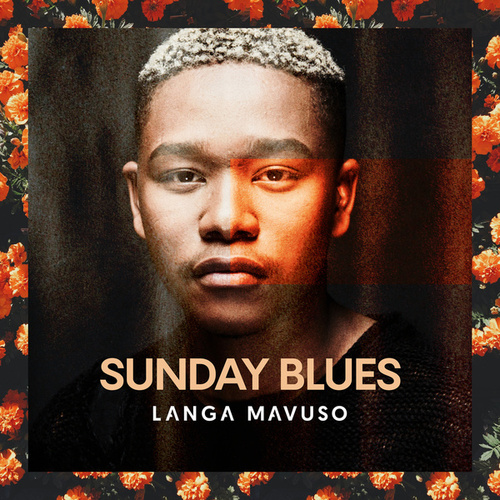 Sunday Blues von Langa Mavuso