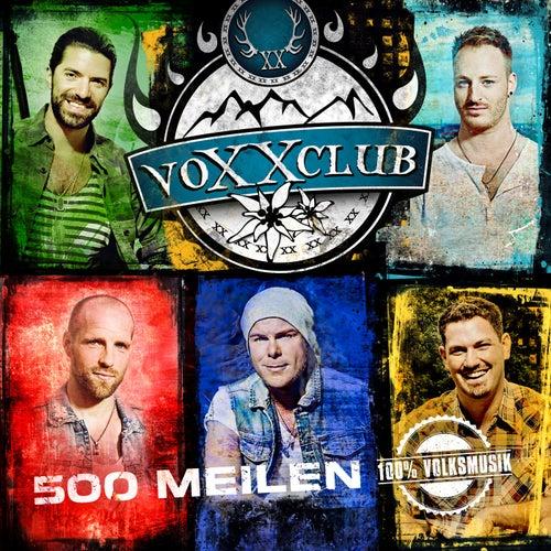 500 Meilen von voXXclub