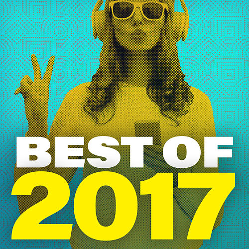 Best Of 2017 von Various Artists