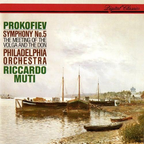 Prokofiev: Symphony No. 5; The Meeting Of The Volga And The Don de Riccardo Muti