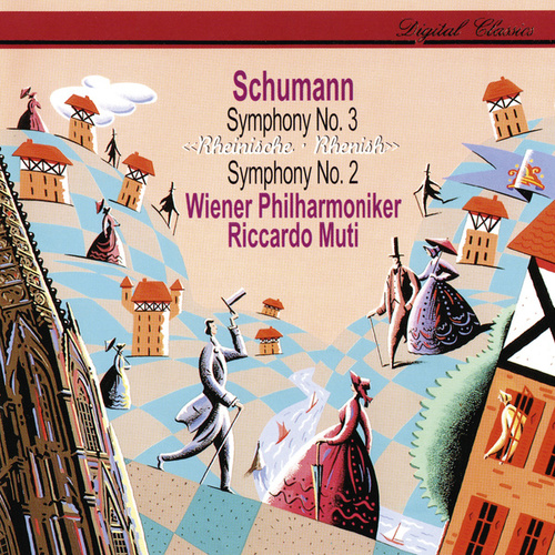 Schumann: Symphonies Nos. 2 & 3 von Riccardo Muti