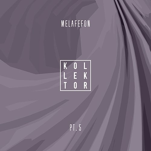 Melafefon, Pt. 5 von Various Artists